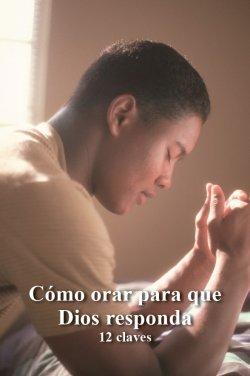 c8d4b4416 Cómo orar para que Dios responda  12 claves