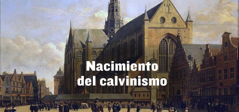 Front slider - Nacimiento del calvinismo