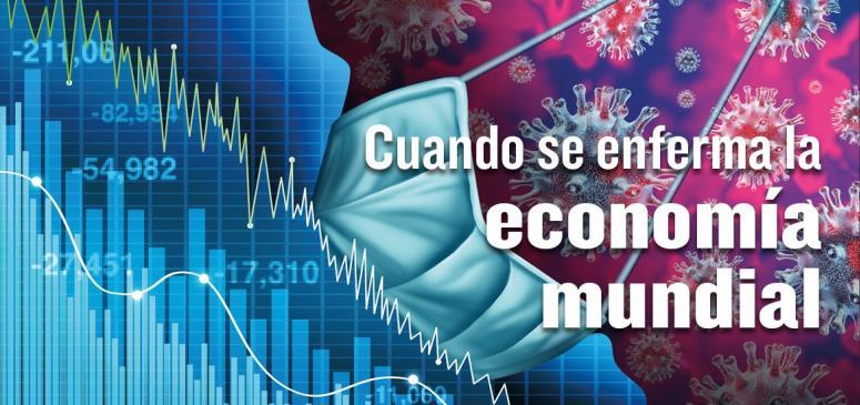 Cuando se enferma la economia mundial