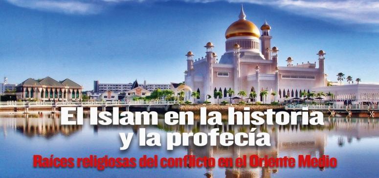 El Islam en la Historia y la Prefecia - BANNER