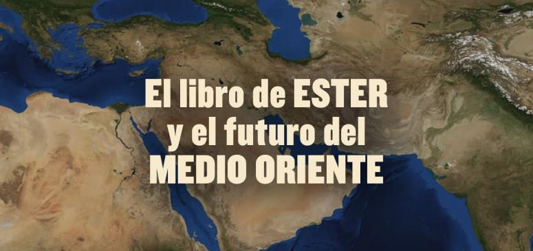 Front slider - El libro de Ester y el futuro del Medio Oriente