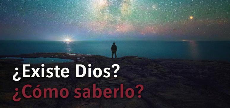 ¿Existe Dios ¿Cómo saberlo - BANNER