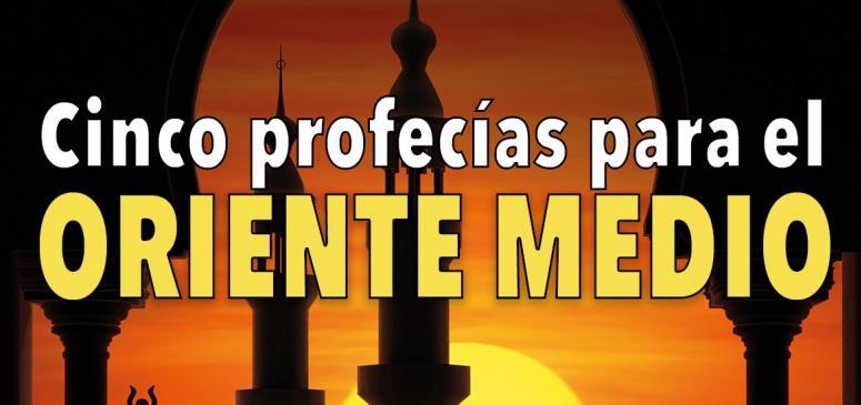 Cinco profecías para el Oriente Medio