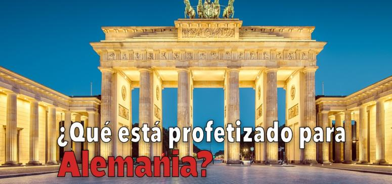 Que esta profetizado para Alemania?