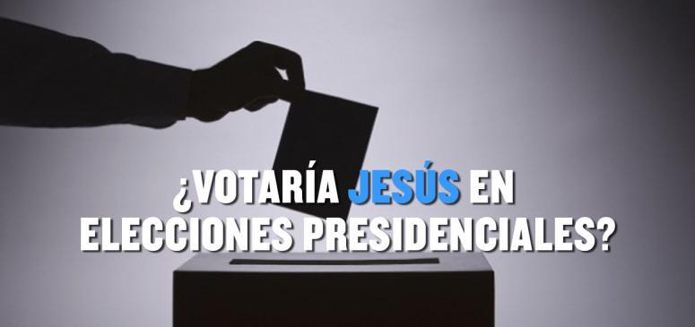 Front slider - ¿Votaría Jesús en elecciones presidenciales?